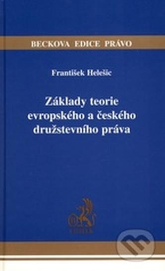Základy teorie evropského a českého družstevního práva
