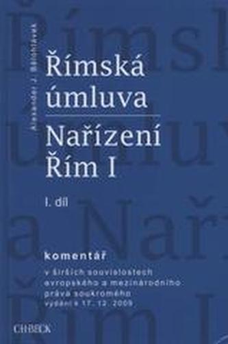 Římská úmluva I.+ II. dil