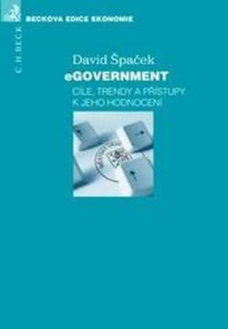 eGovernment - cíle, trendy a přístupy k jeho hodnocení