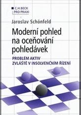 Moderní pohled na oceňování pohledávek - problém aktiv zvláště v insolvenčním řízení