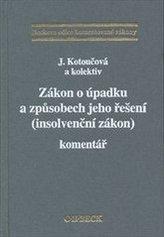 Zákon o úpadku a způsobech jeho řešení (Insolvenční zákon). Komentář