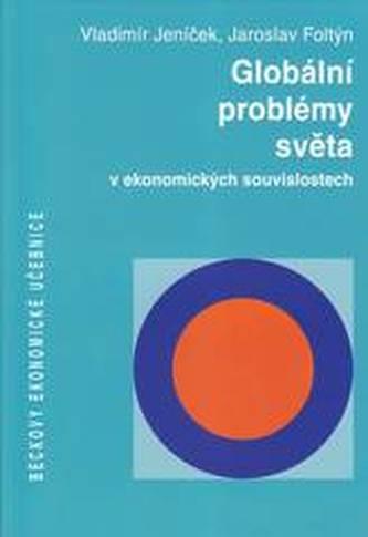 Globální problémy světa v ekonomických souvislostech