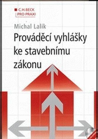 Prováděcí vyhlášky ke stavebnímu zákonu