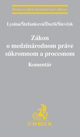 Zákon o medzinárodnom práve súkromnom a procesnom. Komentár