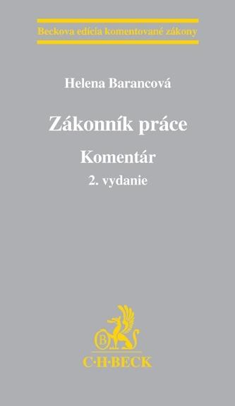 Zákonník práce. Komentár - 2. vydanie