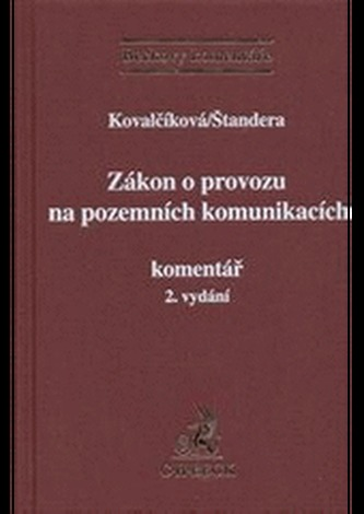 Zákon o provozu na pozemních komunikacích. Komentář, 2. vydání