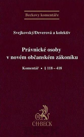 Právnické osoby v novém občanském zákoníku. Komentář.