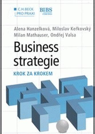 Business strategie. Krok za krokem