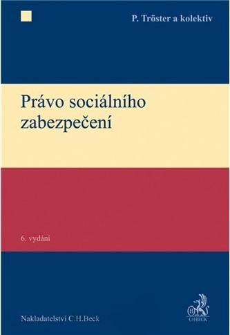 Právo sociálního zabezpečení, 6. vydání