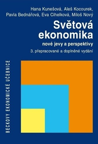Světová ekonomika. nové jevy a perspektivy