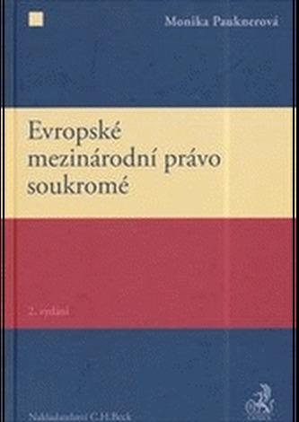 Evropské mezinárodní právo soukromé 2. vydání
