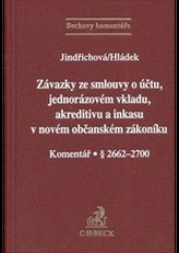 Závazky ze smlouvy o účtu, jednorázovém vkladu, akreditivu a inkasu v novém občanském zákoníku