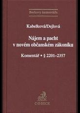 Nájem a pacht v novém občanském zákoníku. Komentář. § 2201-2357