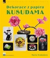 Dekorace z papíru - KUSUDAMA