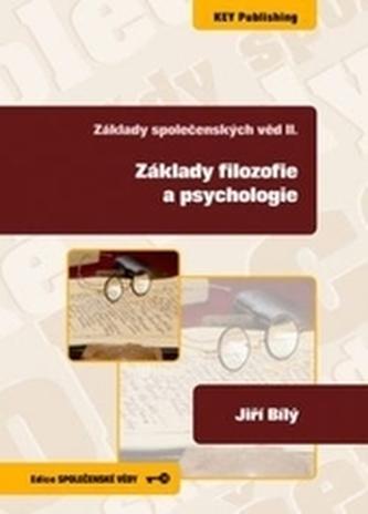 Základy společenských věd II. Základy filozofie a psychologie