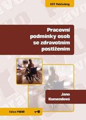 Pracovní podmínky osob se zdravotním postižením