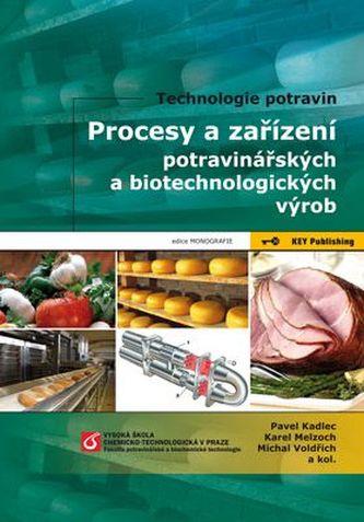 Procesy a zařízení potravinářských a biotechnologických výrob