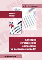 Koncepce strategického controllingu ve Vězeňské službě ČR