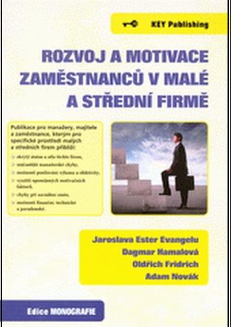 Rozvoj a motivace zaměstnanců v malé a střední firmě