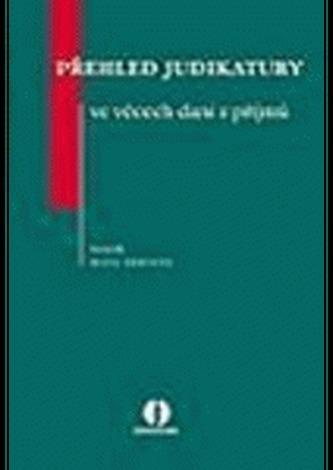 Přehled judikatury ve věcech daní z příjmů