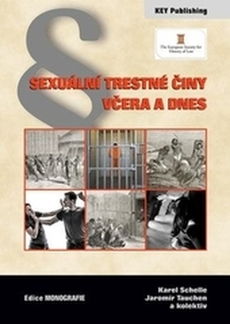 Sexuální trestné činy včera a dnes