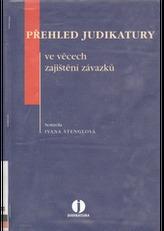 Přehled judikatury ve věcech zajištění závazků