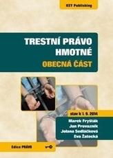 Trestní právo hmotné - obecná část (stav k 1. 9. 2014)
