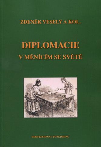 Diplomacie v měnícím se světě