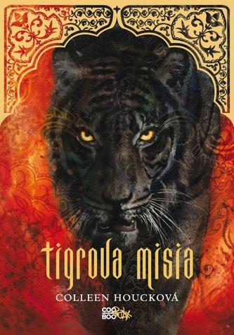 Tigrova misia (Tigria sága 2)