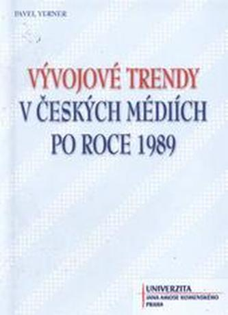 Vývojové trendy v českých mediích po roce 1989