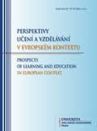 Perspektivy učení a vzdělávání v evropském kontextu