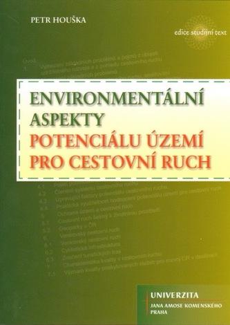 Environmentální aspekty potenciálu území pro cestovní ruch