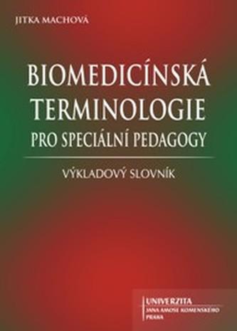 Biomedicínská terminologie pro speciální pedagogy
