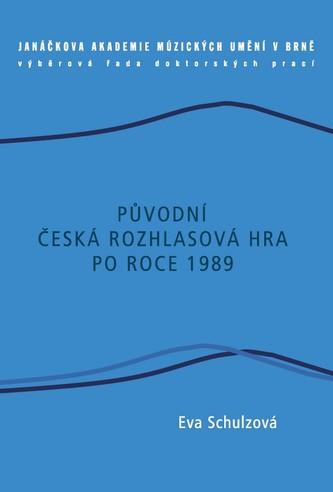 Původní česká rozhlasová hra po roce 1989