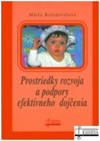 Prostriedky rozvoja a podpory efektívneho dojčenia