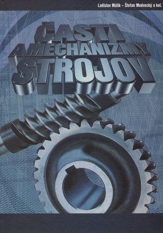 Časti a mechanizmy strojov