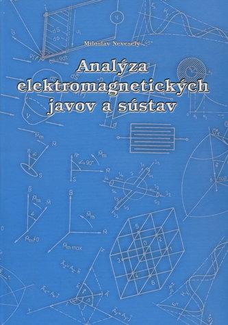 Analýza elektromagnetických javov a sústav