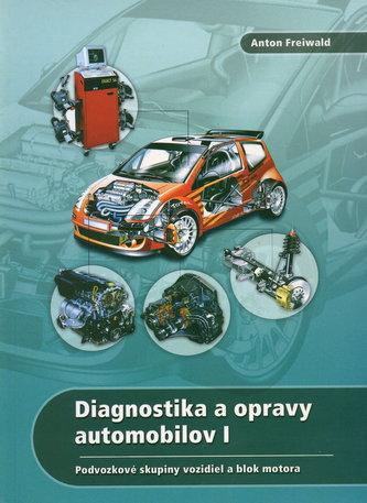 Diagnostika a opravy automobilov 1