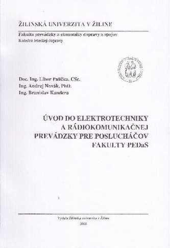 Úvod do elektrotechniky a rádiokomunikačnej prevádzky pre poslucháčov Fakulty PEDaS
