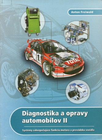 Diagnostika a opravy automobilov 2