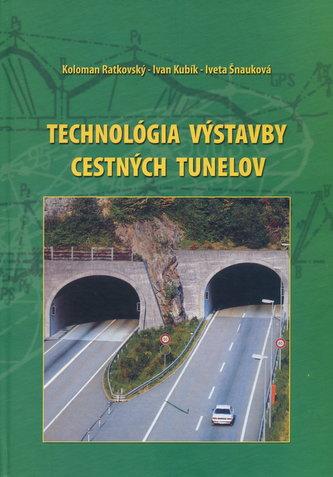 Technológia výstavby cestných tunelov