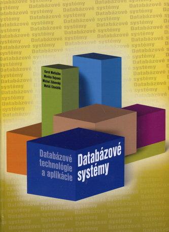 Databázové systémy - Databázové technológie a aplikácie