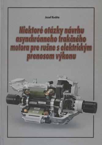 Niektoré otázky návrhu asynchrónneho trakčného motora pre rušne s elektrickým prenosom výkonu
