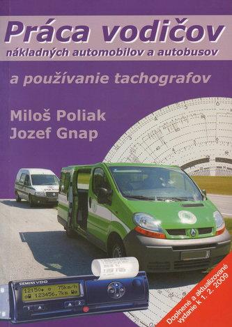 Práca vodičov nákladných automobilov a autobusov a používanie tachografov