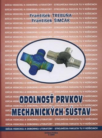 Odolnosť prvkov mechanických sústav