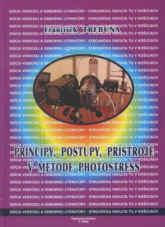 Princípy, postupy, prístroje v metóde Photostress