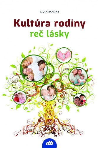Kultúra rodiny - reč lásky