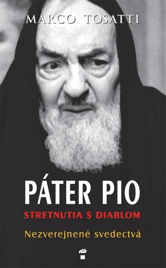 Páter Pio - stretnutia s diablom