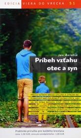 Príbeh vzťahu otec a syn