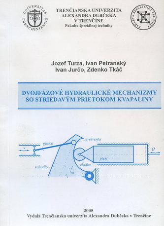 Dvojfázové hydraulické mechanizmy so stiedavým prietokom kvapaliny